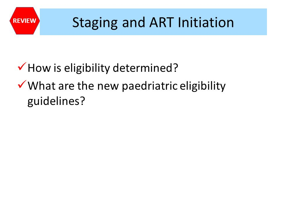 Staging and ART Initiation