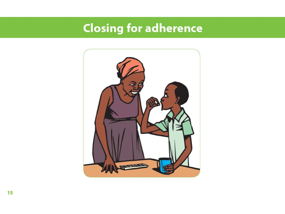 Although we will look closely at the 'Closing for adherence' in a minute, at the bottom of the page, in italics, you will see that you will be reminded about the criteria for being ready to start ARVs.