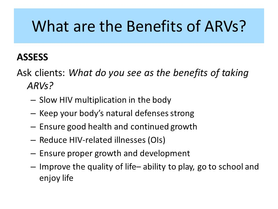 What are the Benefits of ARVs