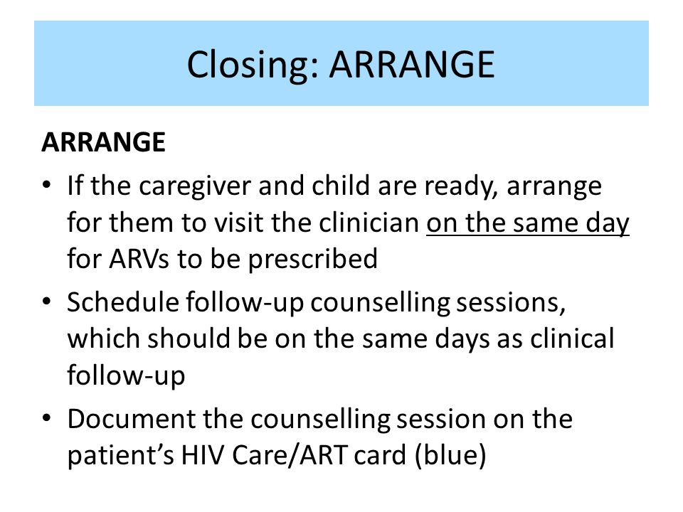 Closing: ARRANGE ARRANGE