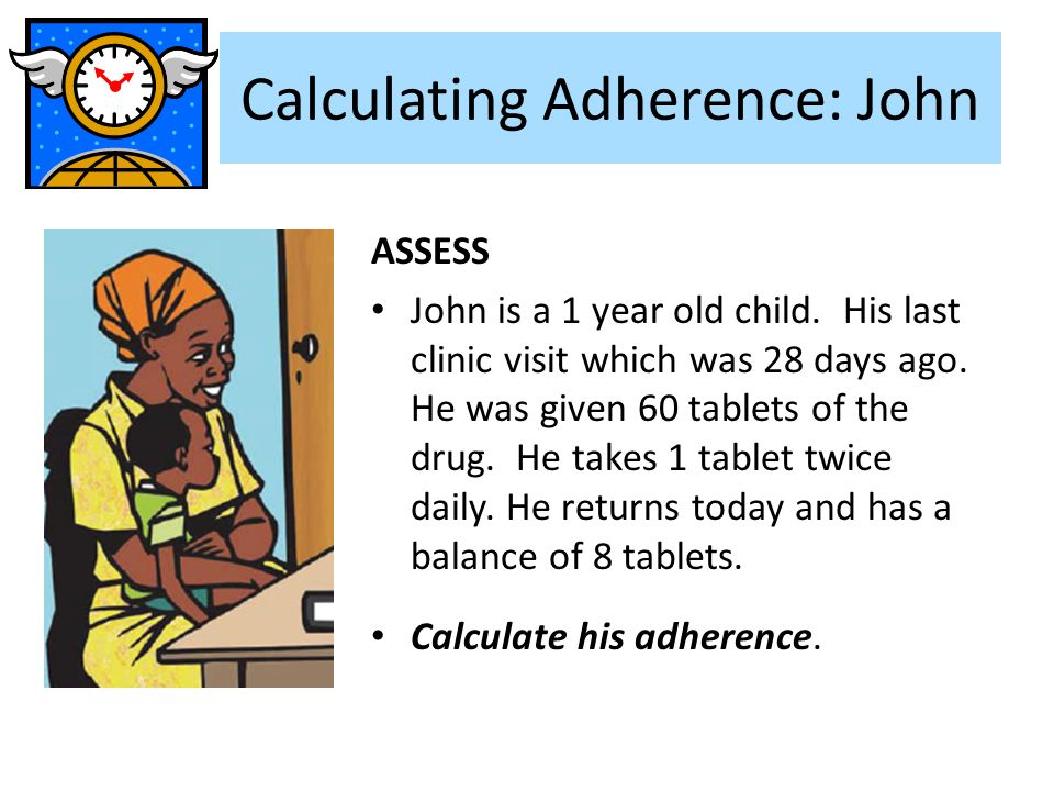 Calculating Adherence: John