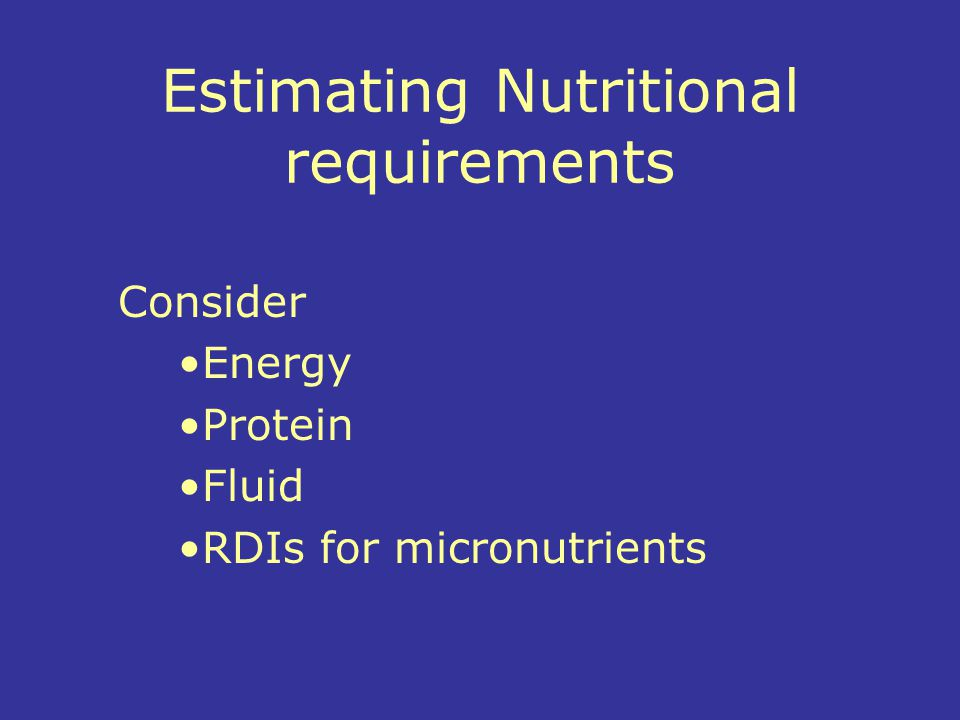 Estimating Nutritional requirements
