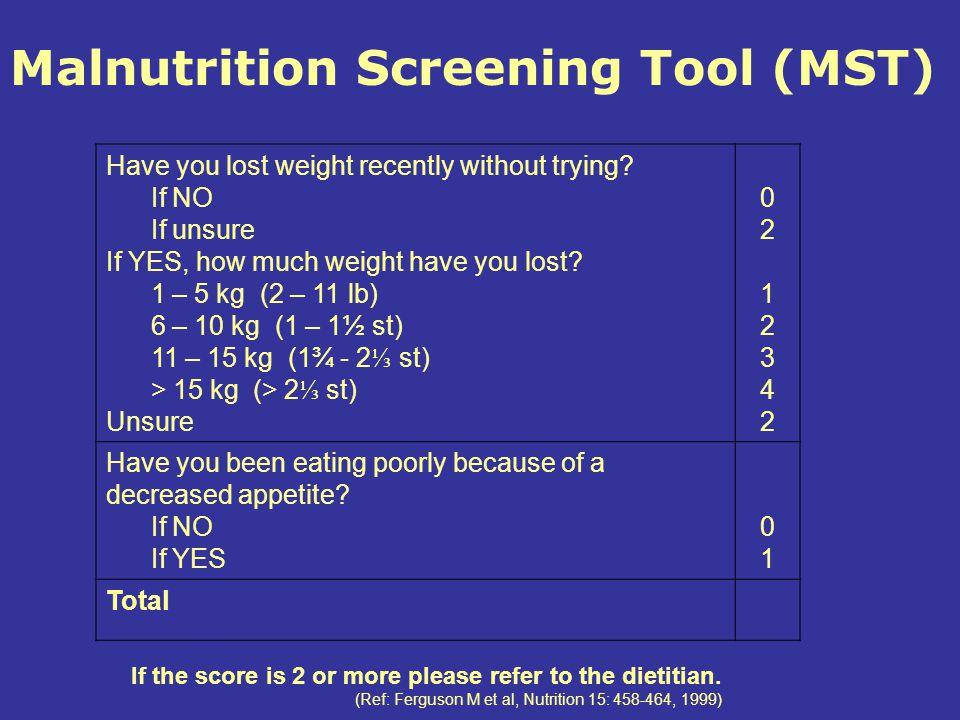 Malnutrition Screening Tool (MST)