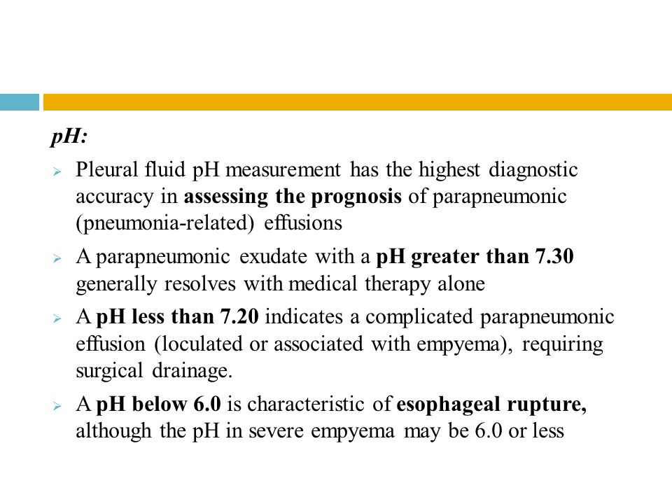 pH: Pleural fluid pH measurement has the highest diagnostic accuracy in assessing the prognosis of parapneumonic (pneumonia-related) effusions.