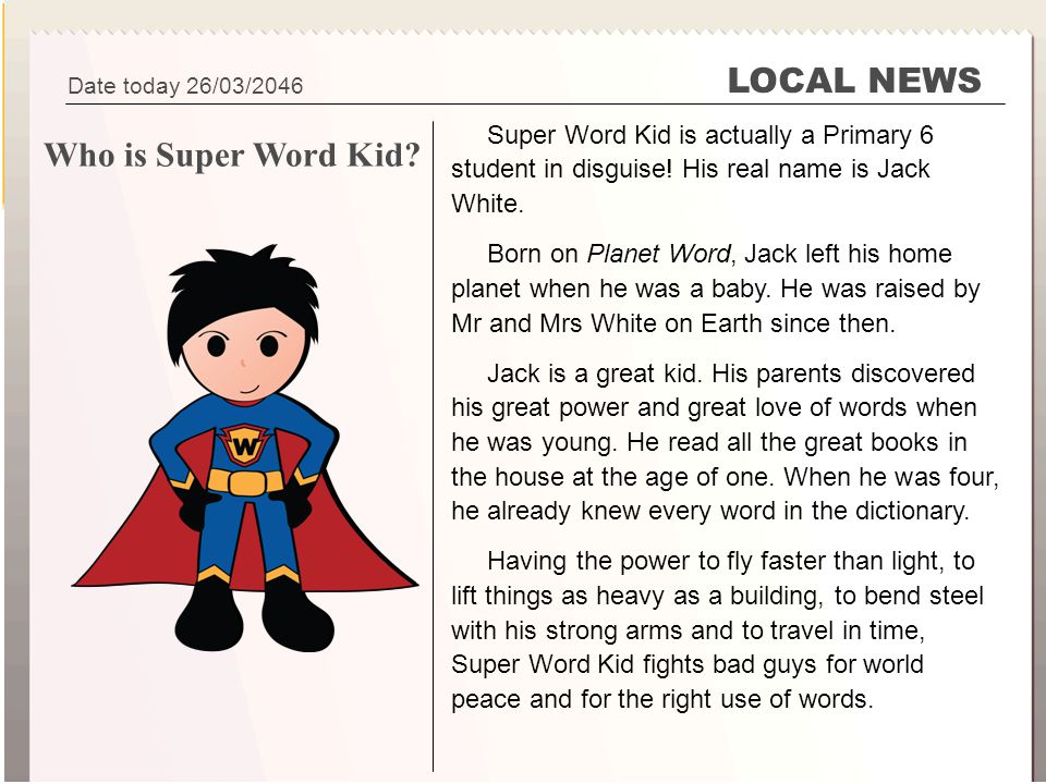 LOCAL NEWS Who is Super Word Kid