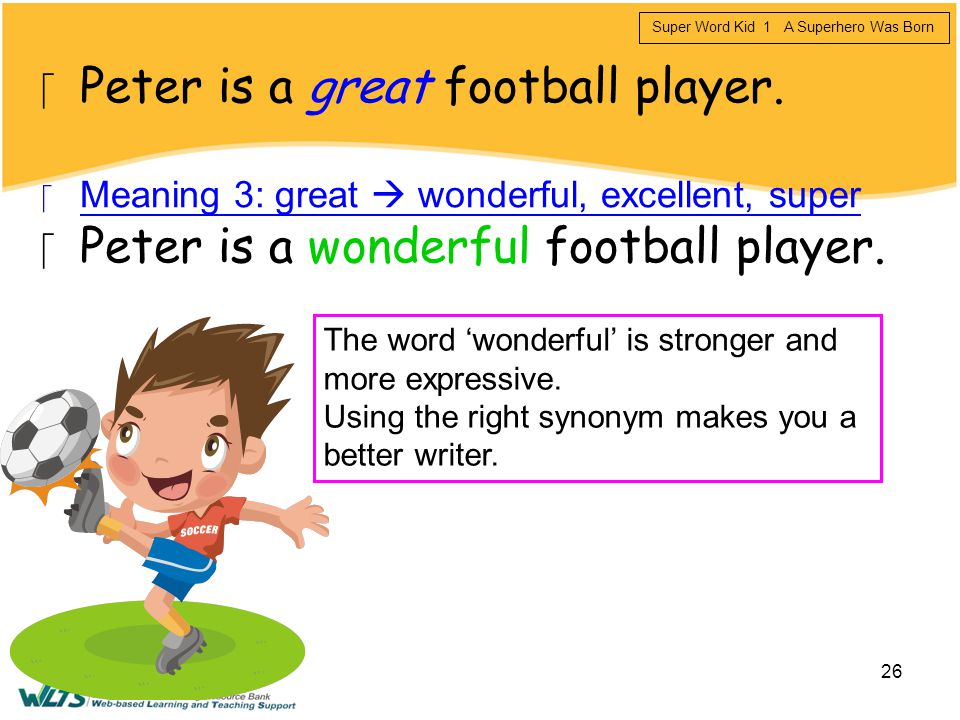 Peter is a great football player.