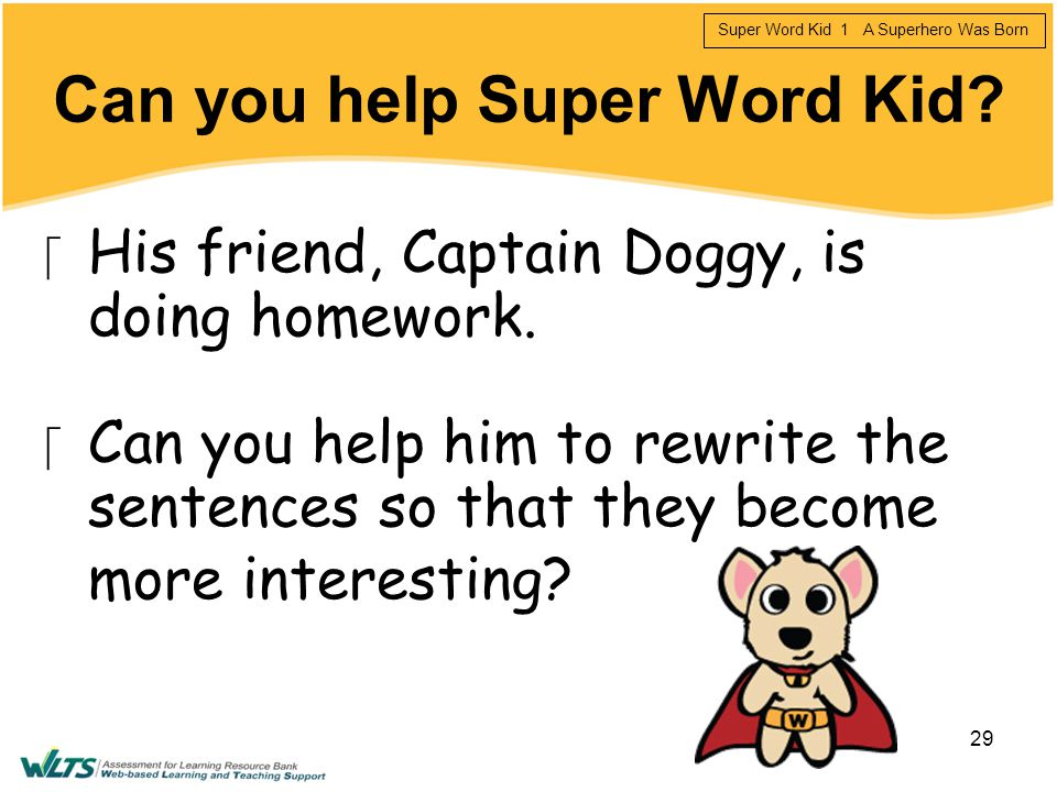 Can you help Super Word Kid