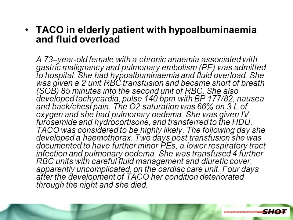 TACO in elderly patient with hypoalbuminaemia and fluid overload