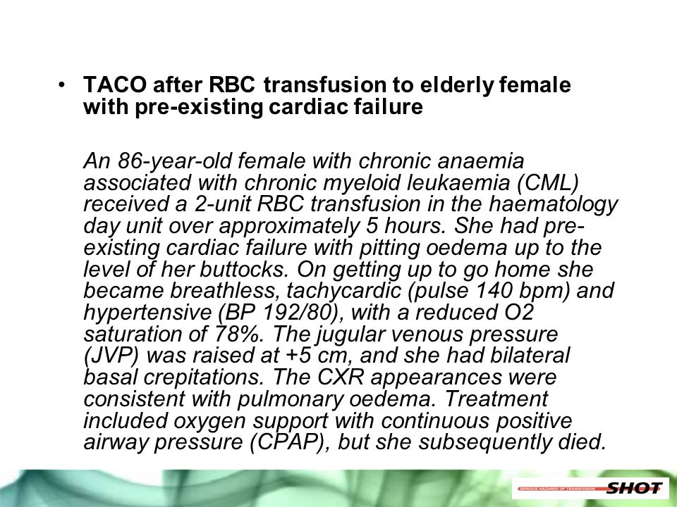 TACO after RBC transfusion to elderly female with pre-existing cardiac failure