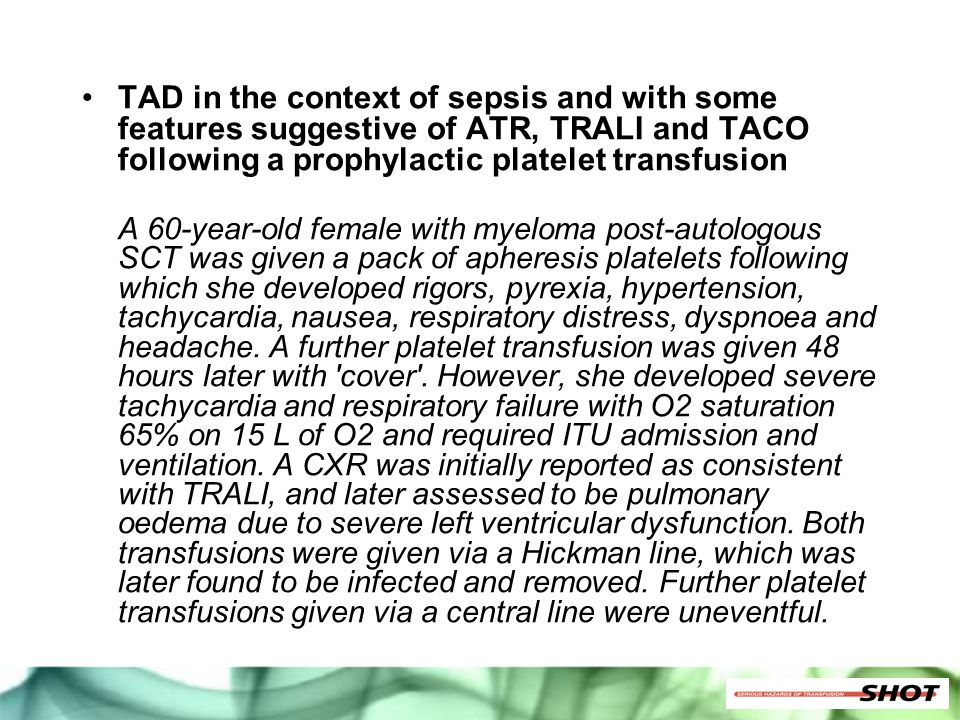 TAD in the context of sepsis and with some features suggestive of ATR, TRALI and TACO following a prophylactic platelet transfusion