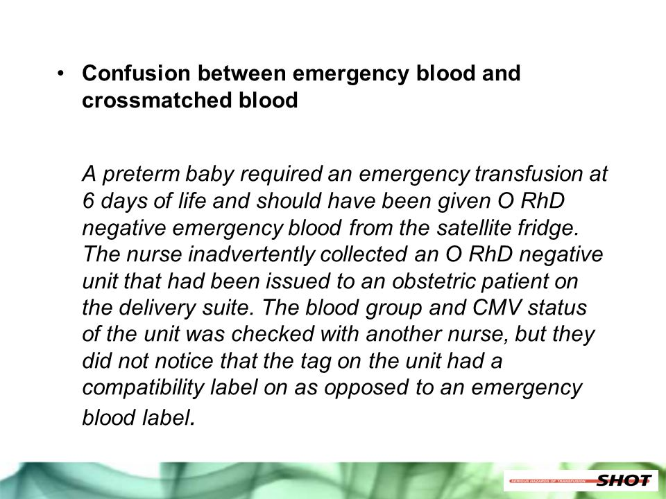 Confusion between emergency blood and crossmatched blood