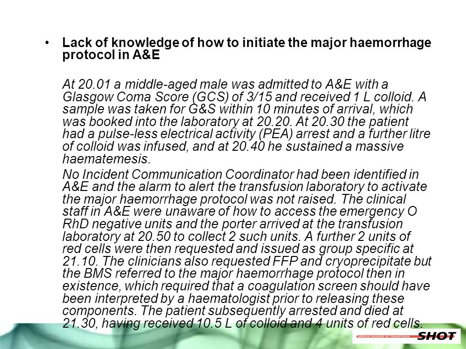 Lack of knowledge of how to initiate the major haemorrhage protocol in A&E