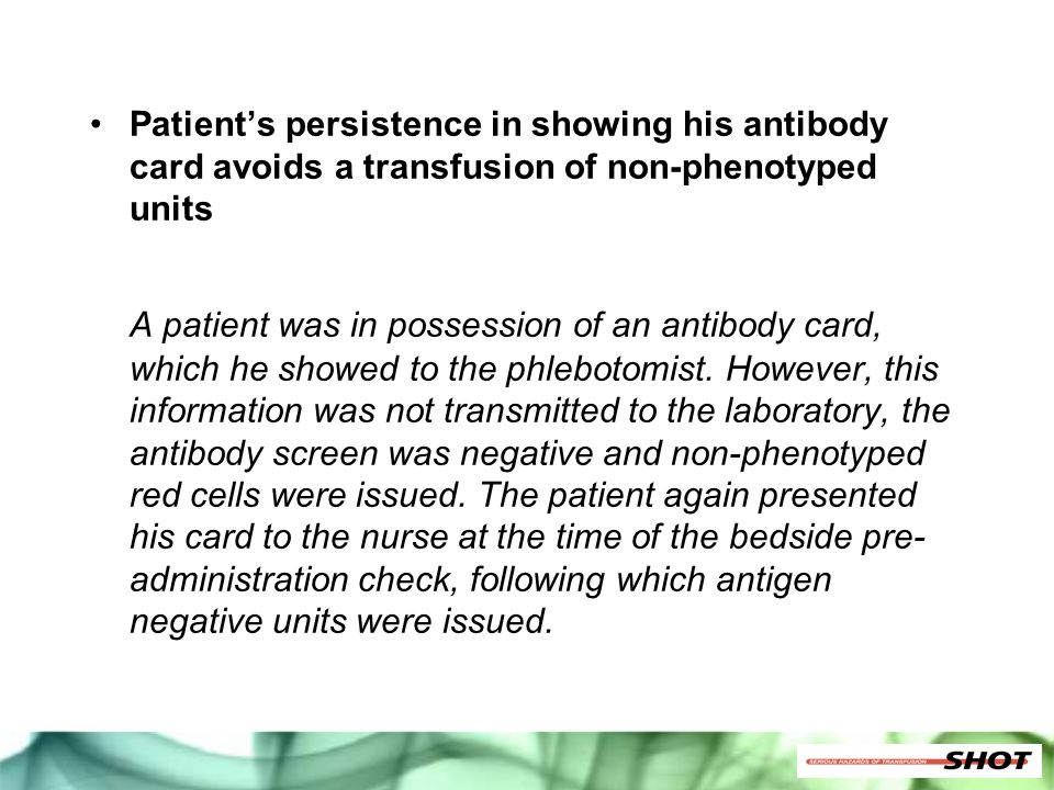 Patient's persistence in showing his antibody card avoids a transfusion of non-phenotyped units