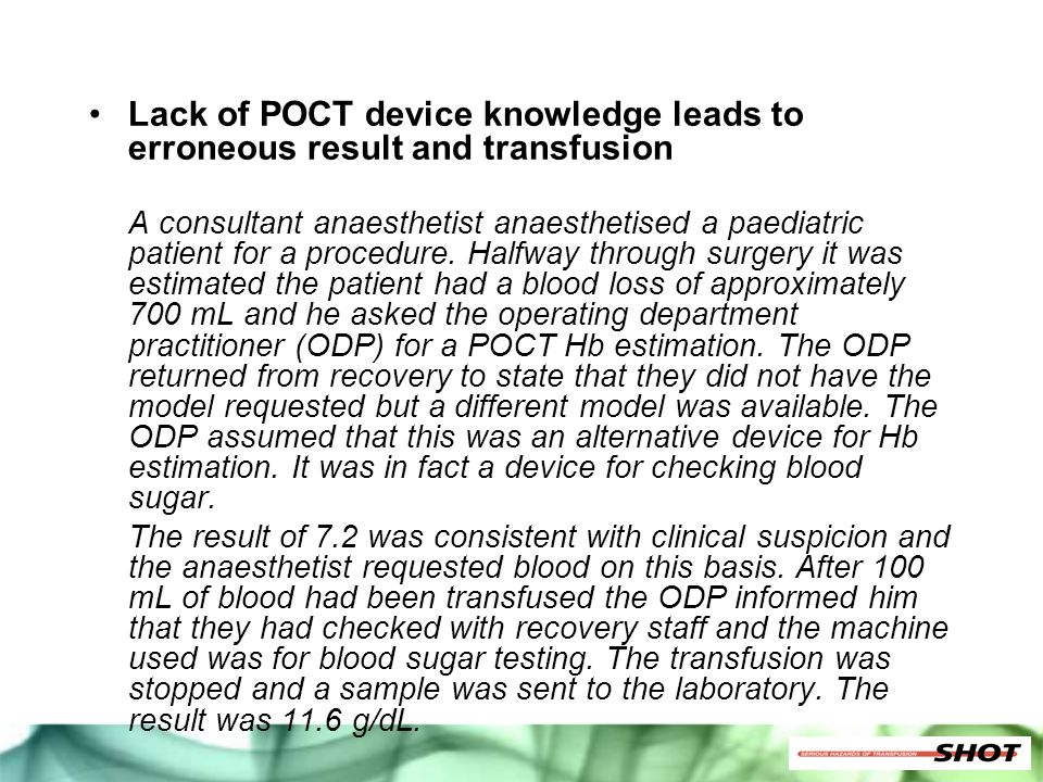 Lack of POCT device knowledge leads to erroneous result and transfusion