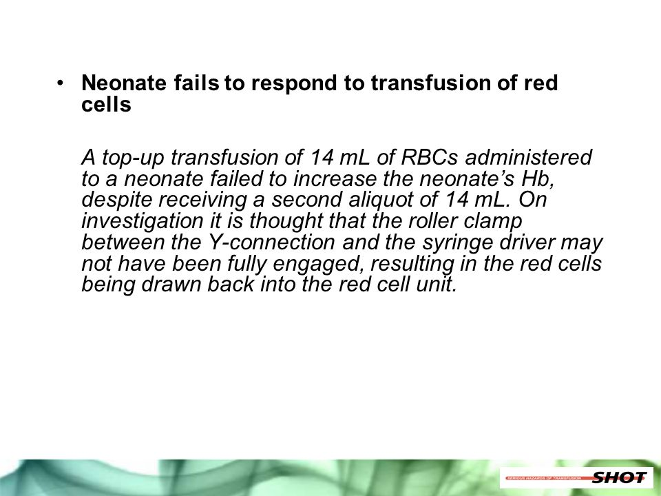 Neonate fails to respond to transfusion of red cells