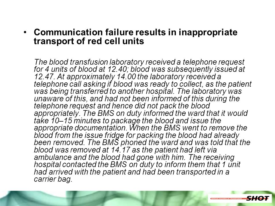 Communication failure results in inappropriate transport of red cell units