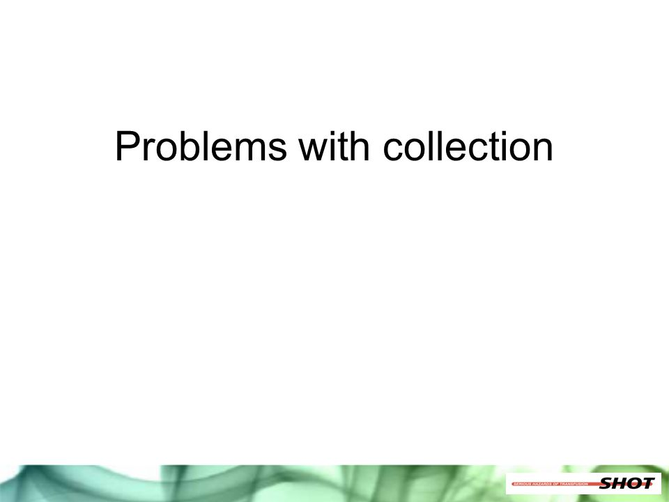 Problems with collection