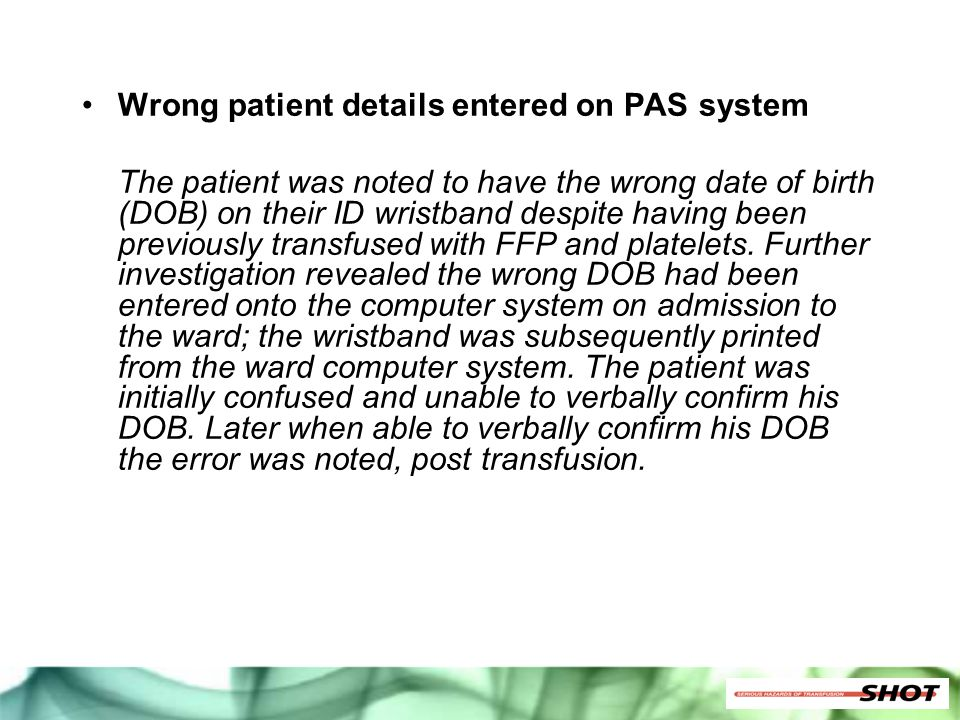 Wrong patient details entered on PAS system