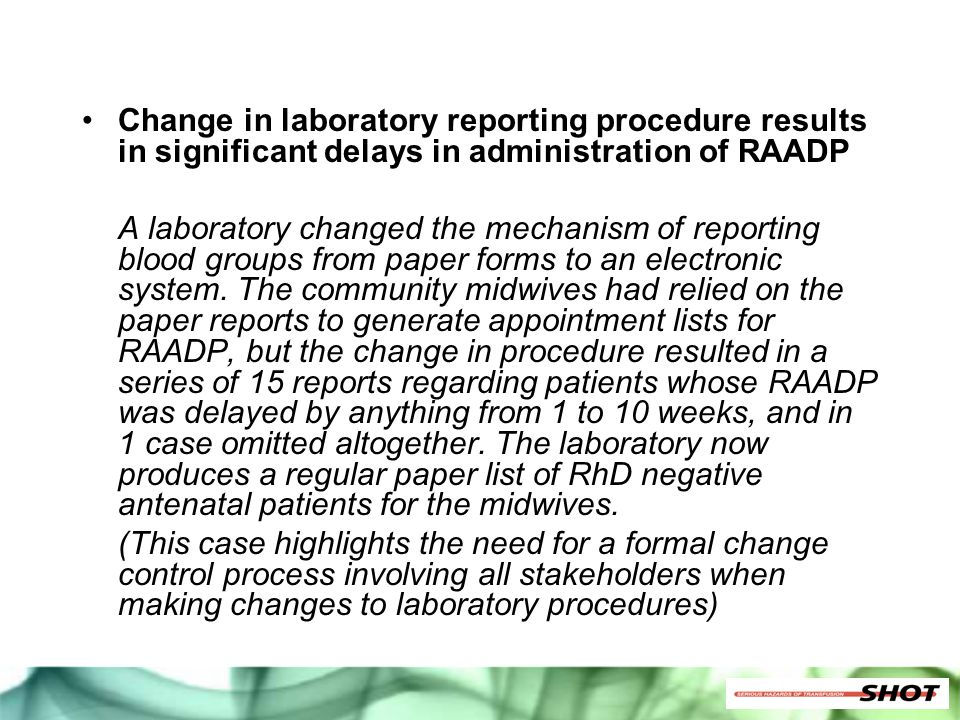 Change in laboratory reporting procedure results in significant delays in administration of RAADP