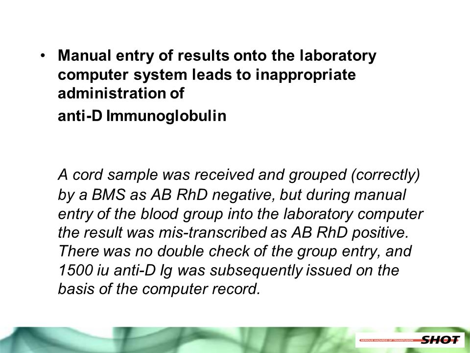 Manual entry of results onto the laboratory computer system leads to inappropriate administration of