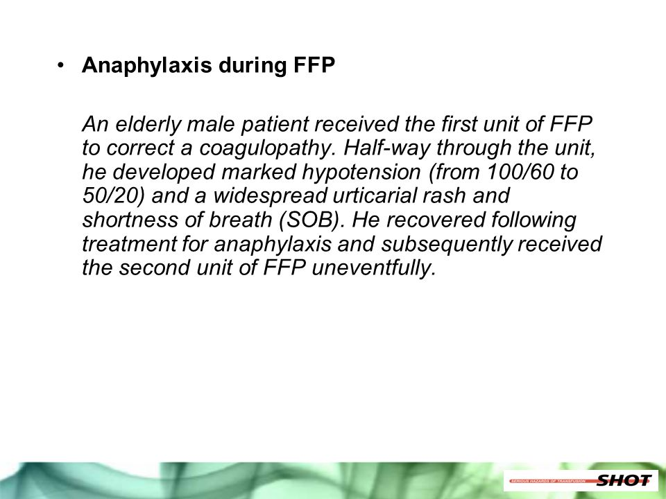 Anaphylaxis during FFP