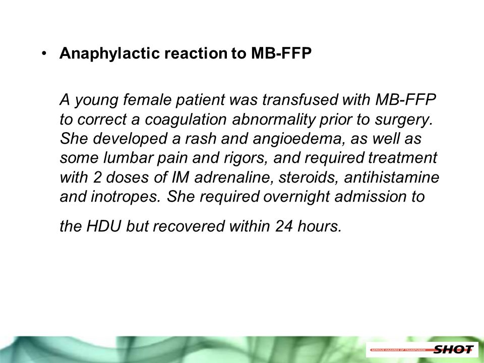 Anaphylactic reaction to MB-FFP