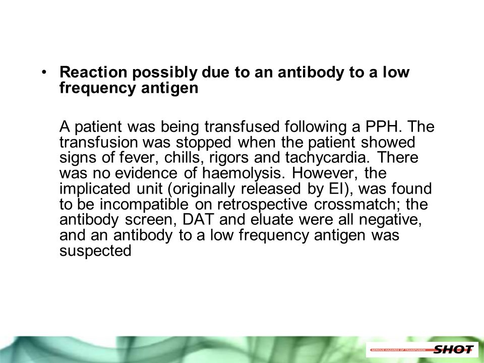 Reaction possibly due to an antibody to a low frequency antigen
