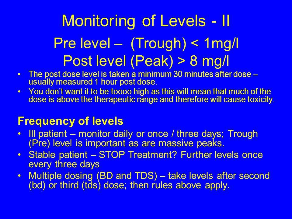 Monitoring of Levels - II
