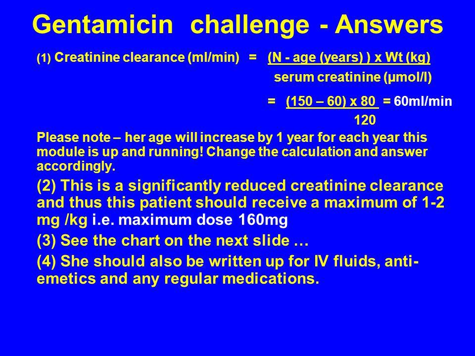 Gentamicin challenge - Answers