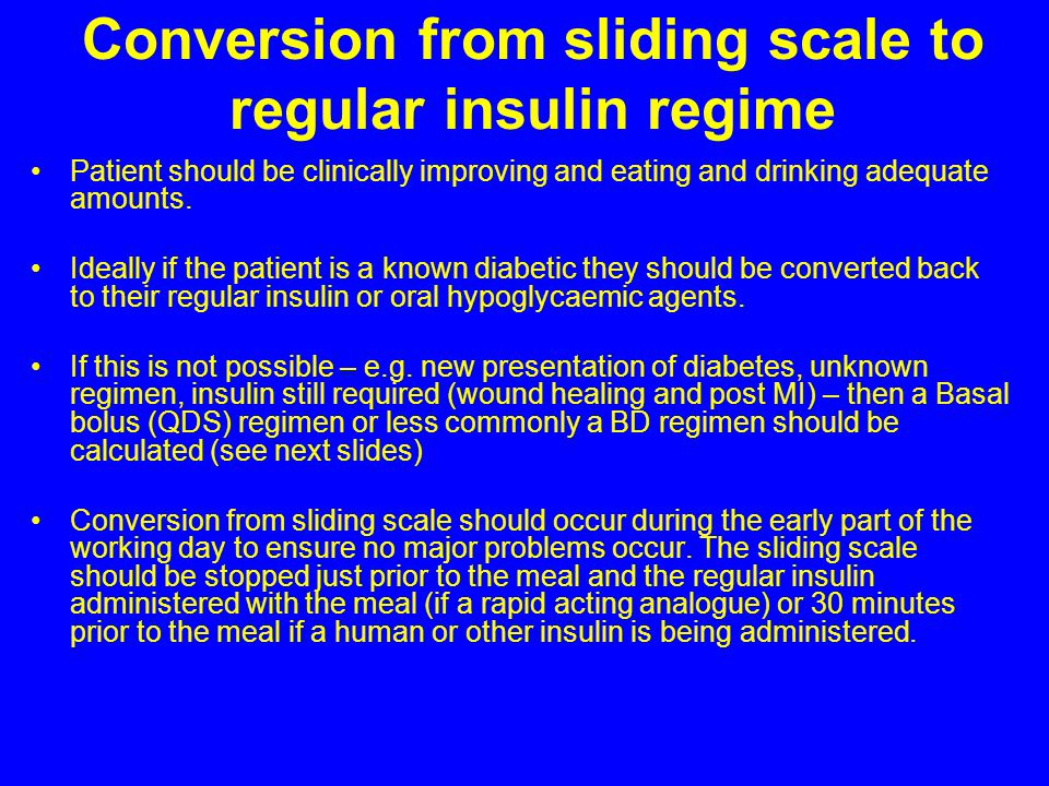 Conversion from sliding scale to regular insulin regime