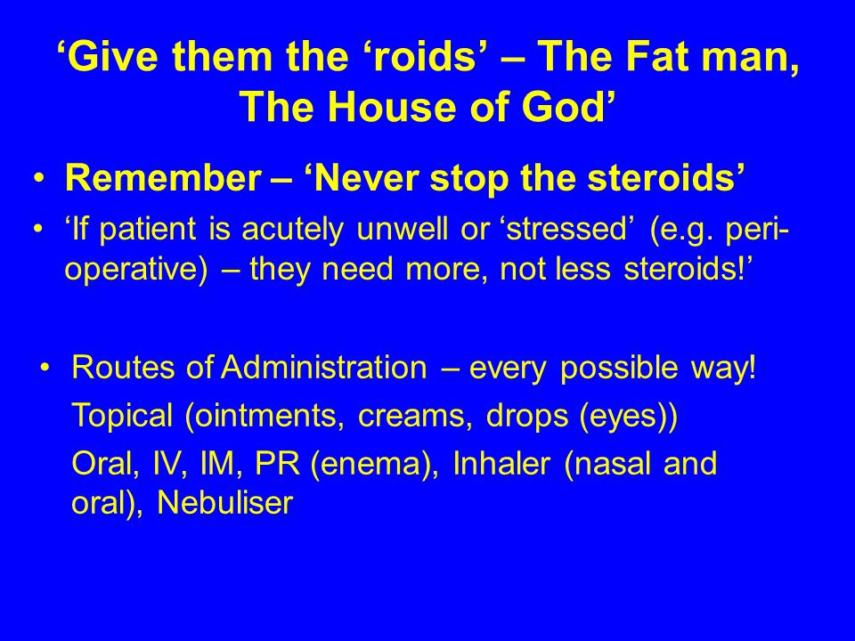 'Give them the 'roids' – The Fat man, The House of God'