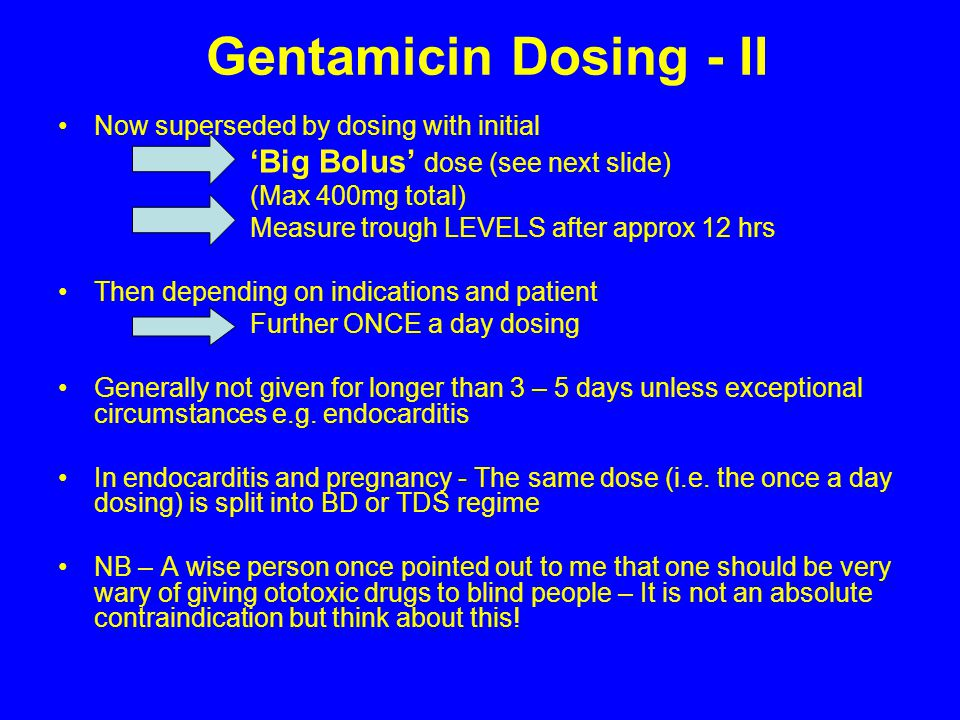 Gentamicin Dosing - II Now superseded by dosing with initial