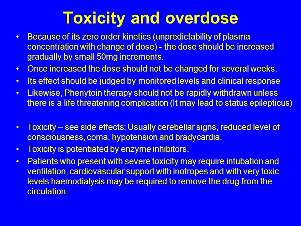 Toxicity and overdose