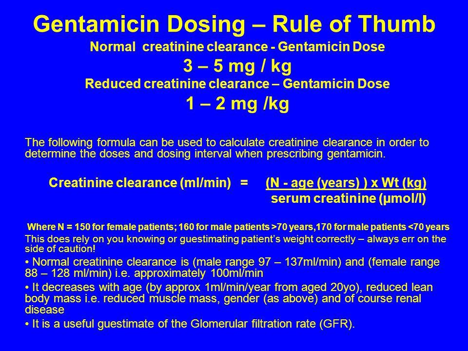 Gentamicin Dosing – Rule of Thumb