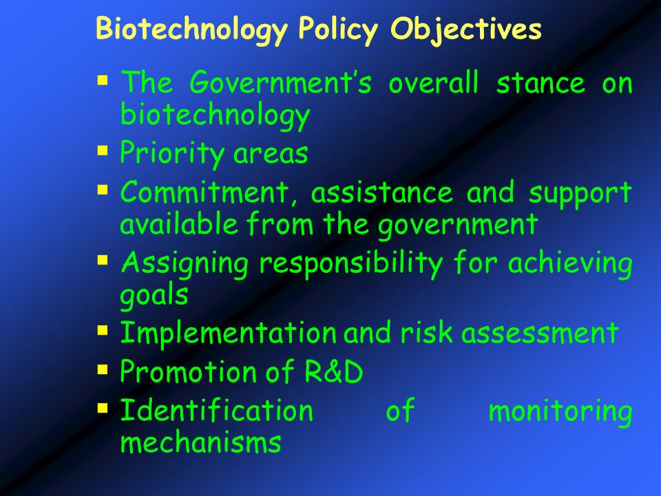 Biotechnology Policy Objectives