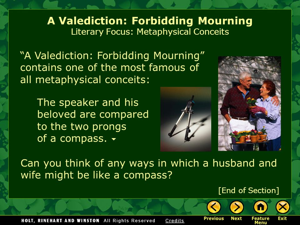 A Valediction: Forbidding Mourning Literary Focus: Metaphysical Conceits