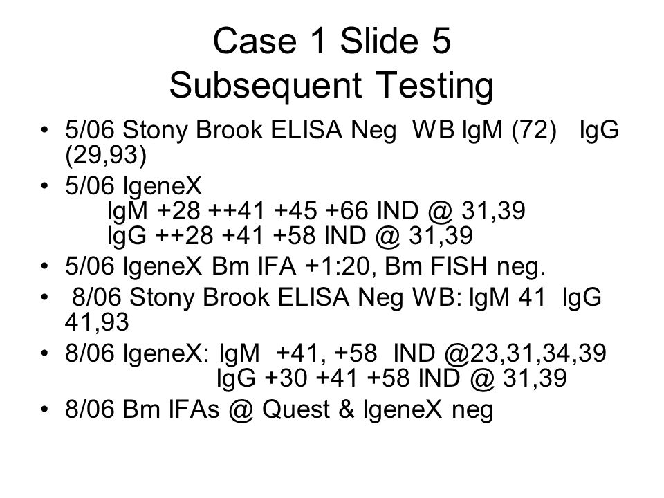 Case 1 Slide 5 Subsequent Testing