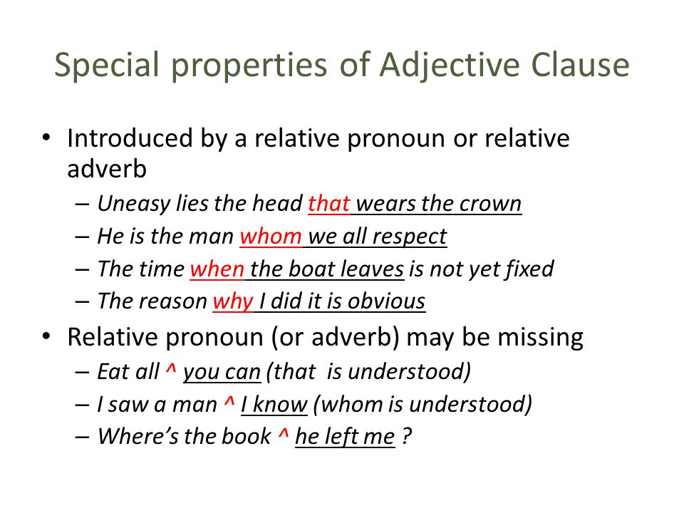 Special properties of Adjective Clause