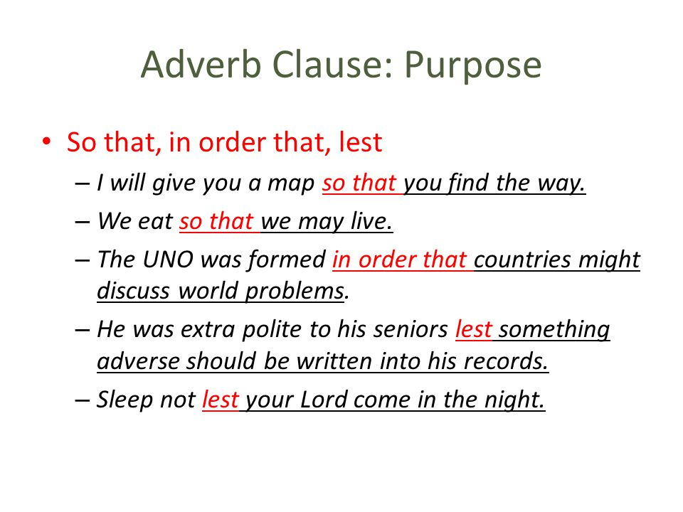 Adverb Clause: Purpose