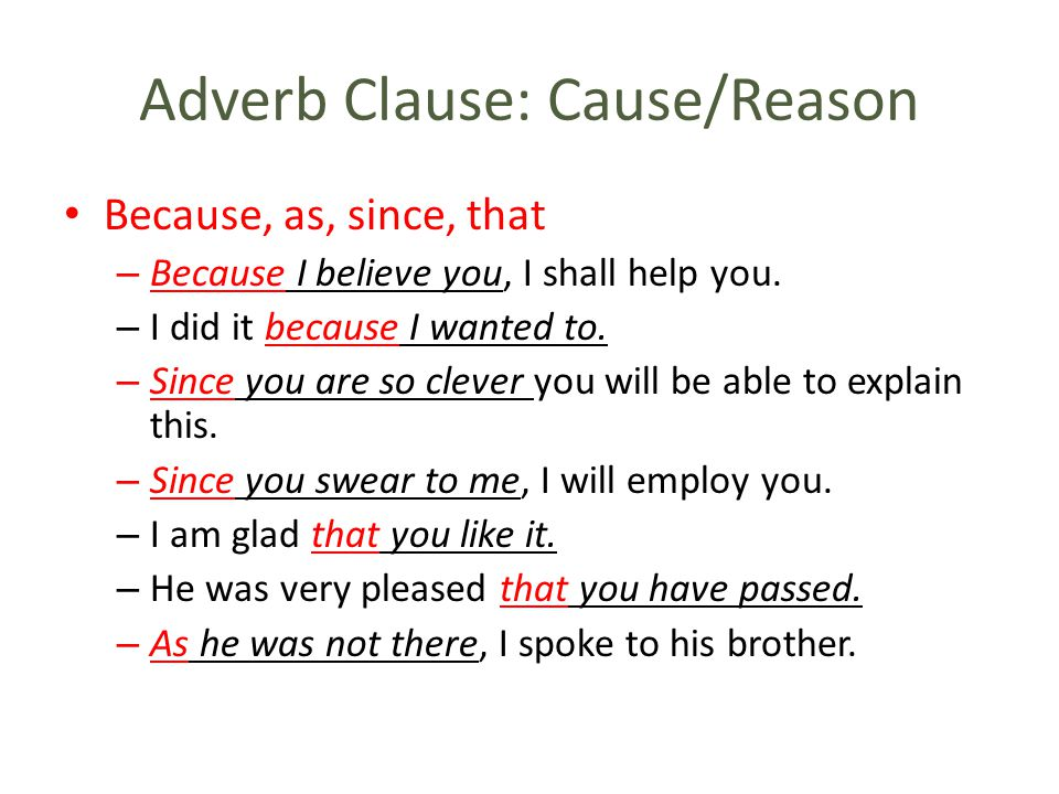 Adverb Clause: Cause/Reason