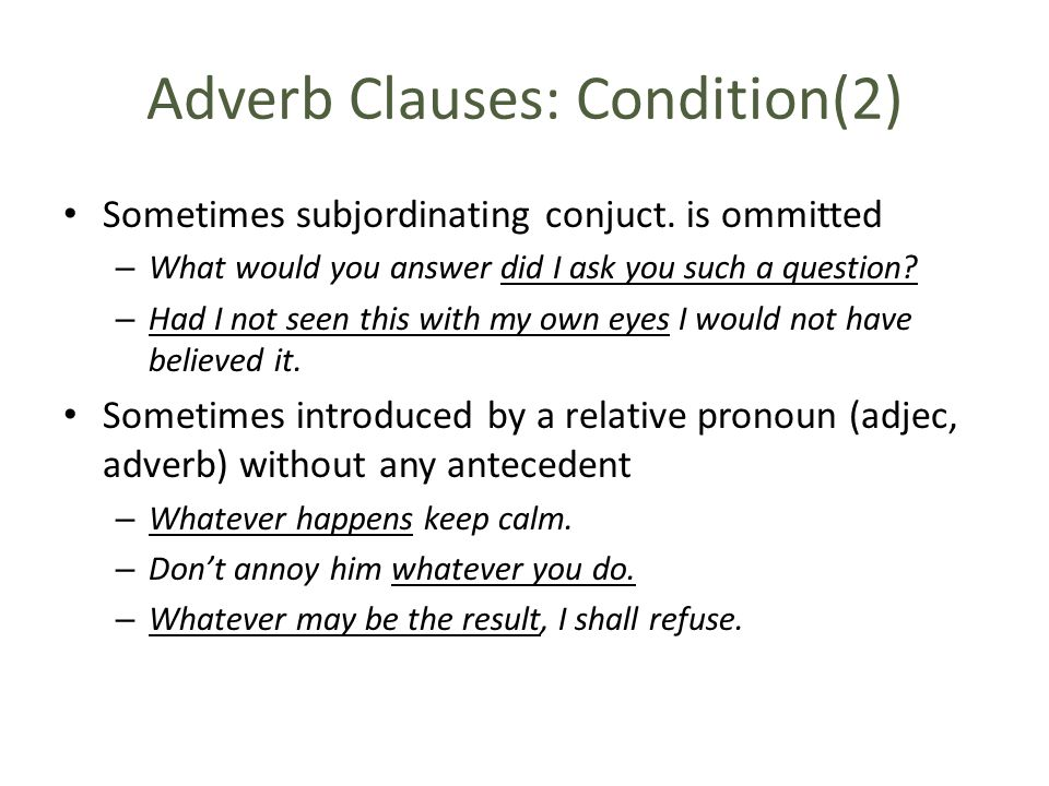 Adverb Clauses: Condition(2)