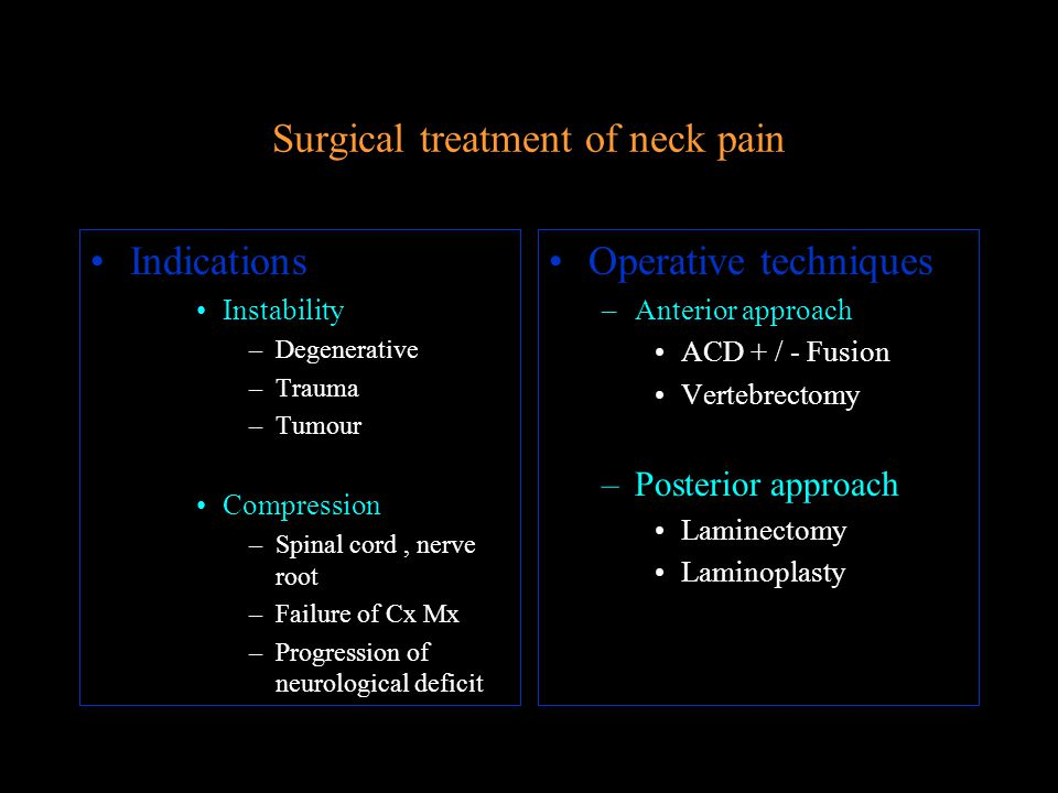 Surgical treatment of neck pain