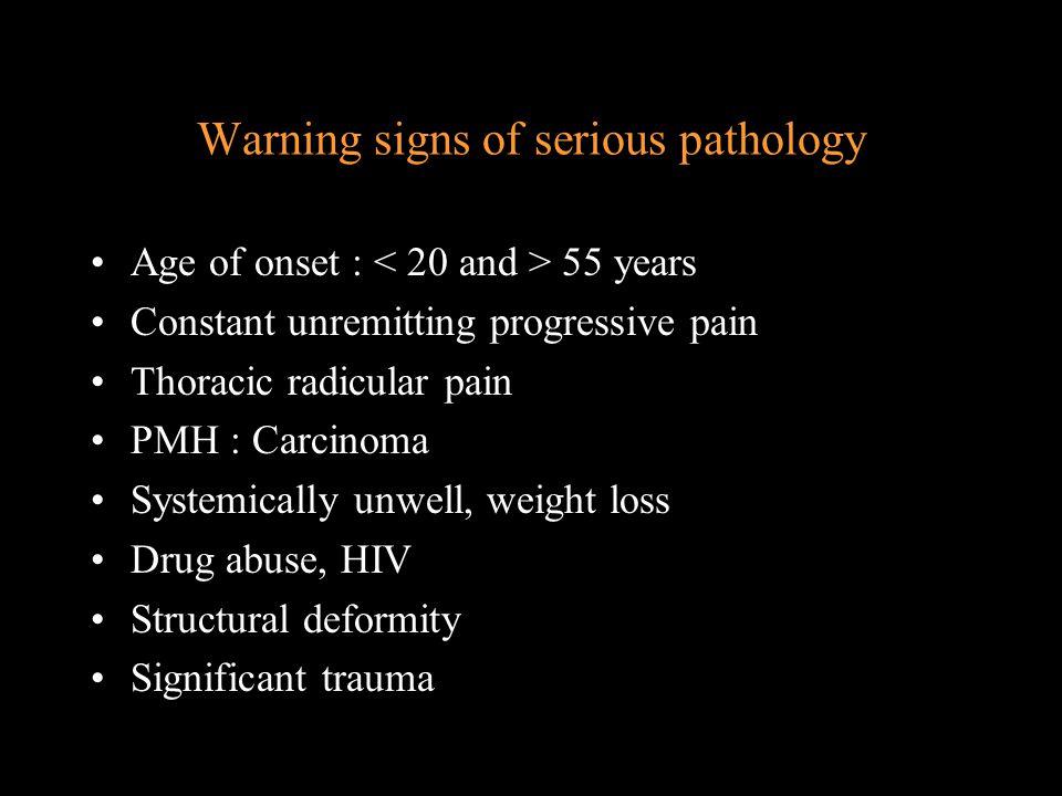 Warning signs of serious pathology
