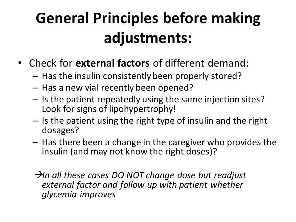 General Principles before making adjustments: