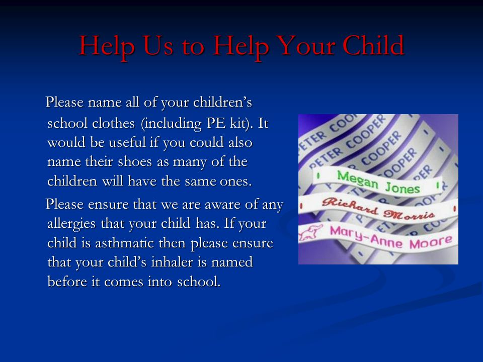 Help Us to Help Your Child