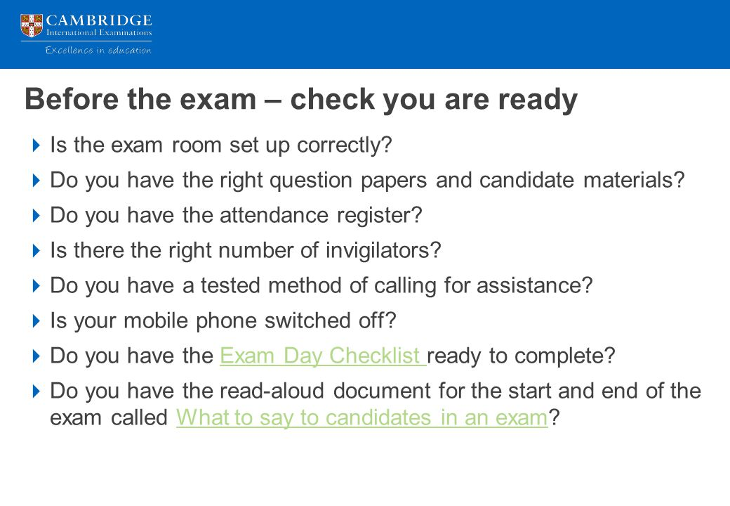 Before the exam – check you are ready
