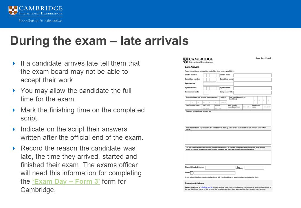 During the exam – late arrivals