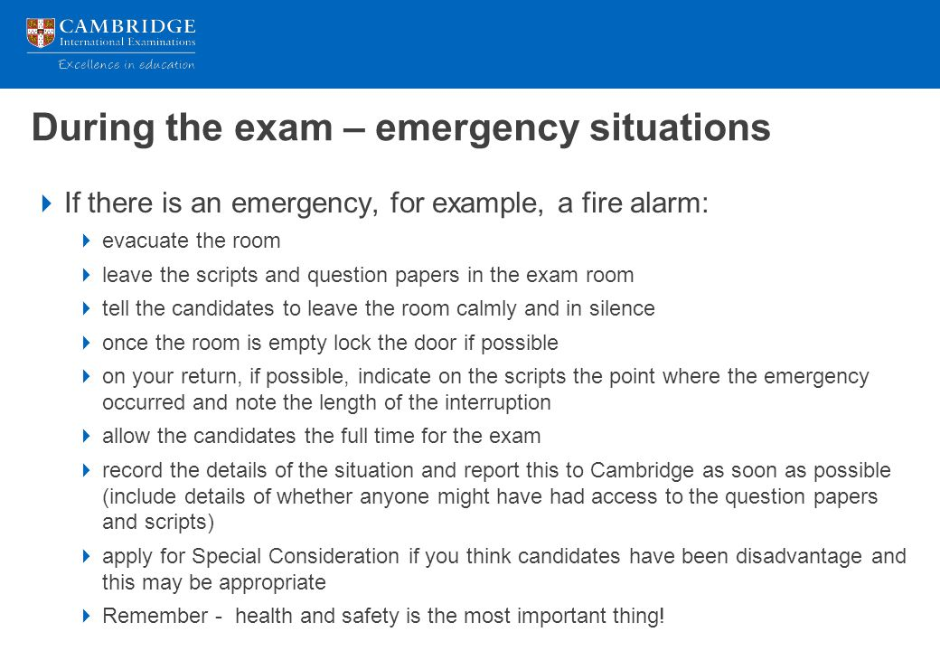 During the exam – emergency situations
