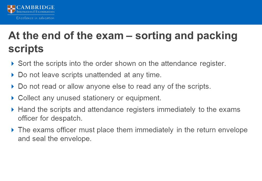 At the end of the exam – sorting and packing scripts