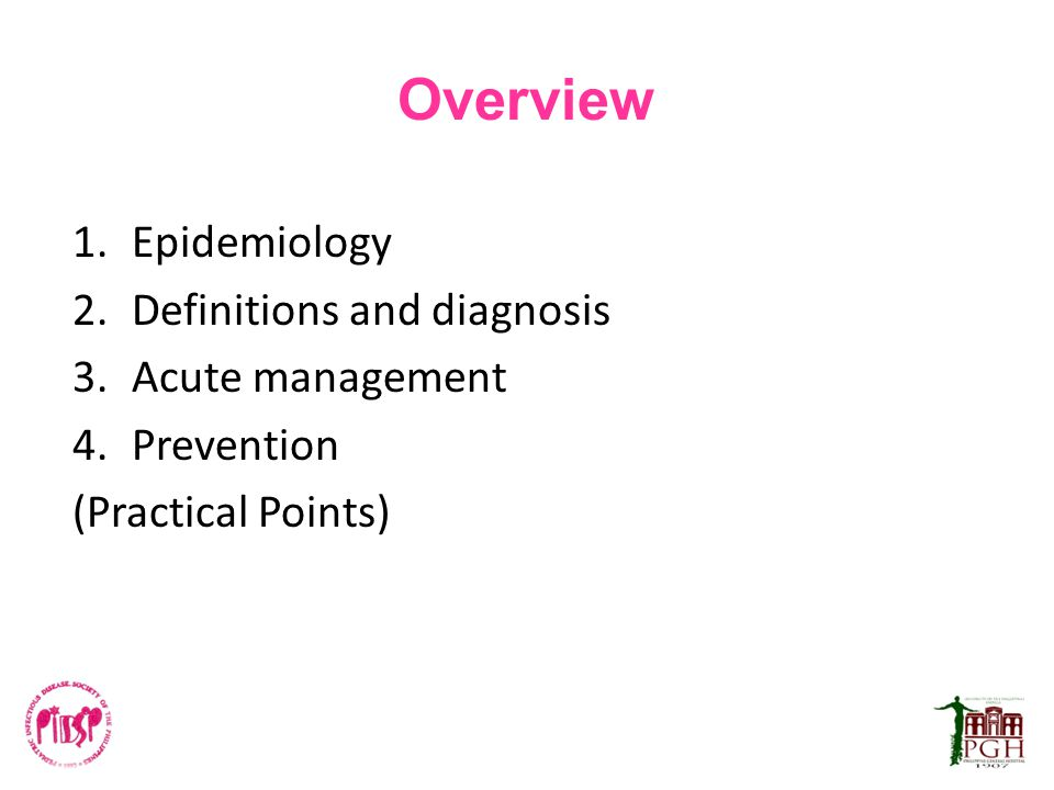 Overview Epidemiology Definitions and diagnosis Acute management